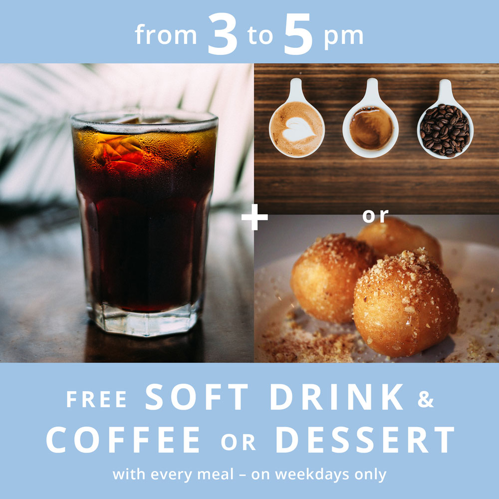 Free Soft Drink & Coffee or Dessert